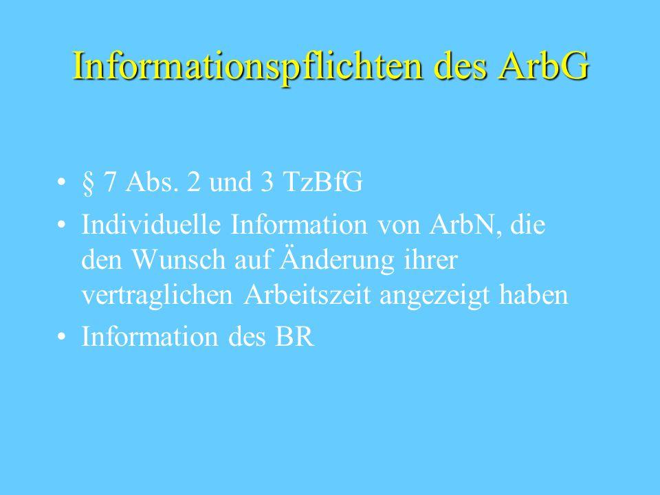 Informationspflichten des ArbG § 7 Abs.