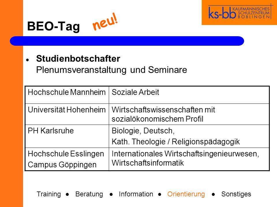 BEO-Tag Hochschulvertreter - Seminare DHBWStudieren an der dualen Hochschule Universität HohenheimStudieren an der Uni Hohenheim Hochschule HeilbronnStudiengang Wirtschaftsinformatik Training Beratung Information Orientierung Sonstiges neu!