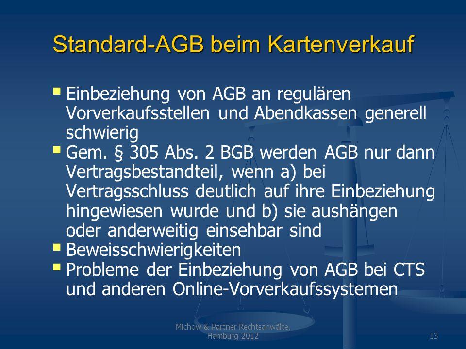 Michow & Partner Rechtsanwälte, Hamburg 201214 Standard-AGB durch den BDV.