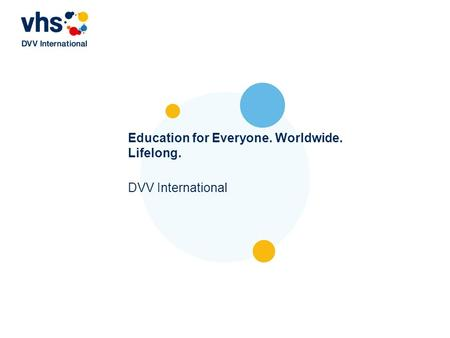 Education for Everyone. Worldwide. Lifelong. DVV International.