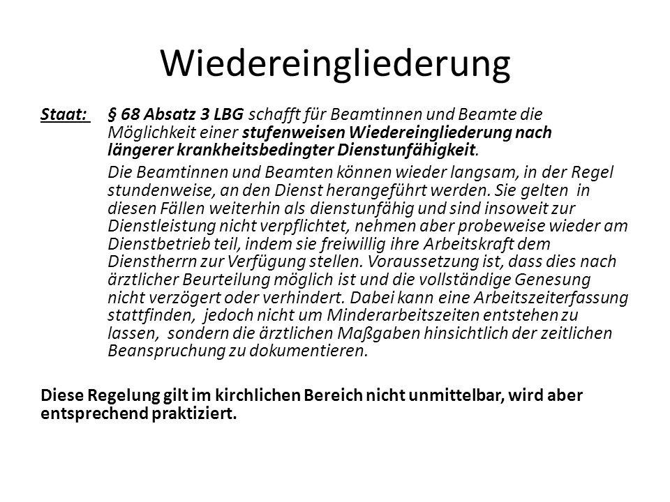 Teilzeit Unterhälftige Teilzeit (z.Kinderbetreuung oder Pflege) Staat: § 69 Abs.