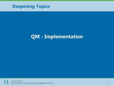 Deepening Topics QM - Implementation.