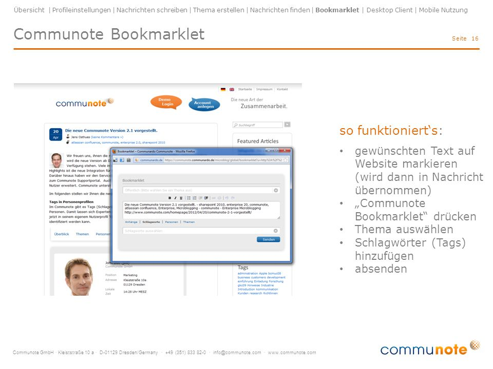 Communote GmbH · Kleiststraße 10 a · D-01129 Dresden/Germany · +49 (351) 833 82-0 · info@communote.com · www.communote.com Seite Communote Desktop Client 17 mit dem plattformunabhängigen Desktop Client werden Nachricht auf dem Desktop angezeigt.