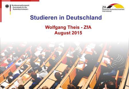 Basisinformationen f r ein erfolgreiches hochschulstudium studieren in deutschland ppt for Studieren in deutschland