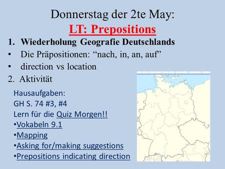 Donnerstag der 2te May: LT: Prepositions