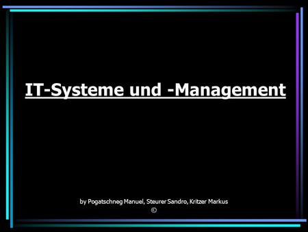 IT-Systeme und -Management