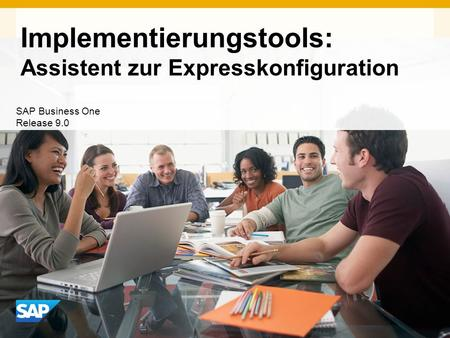 INTERN Implementierungstools: Assistent zur Expresskonfiguration SAP Business One Release 9.0.