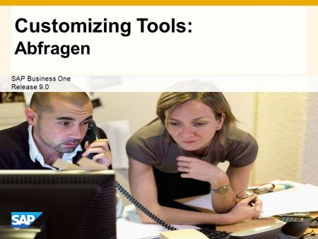 INTERN Customizing Tools: Abfragen SAP Business One Release 9.0.