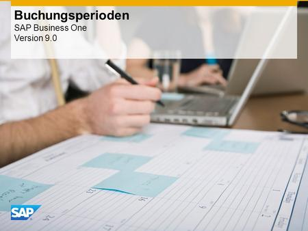 Buchungsperioden SAP Business One Version 9.0
