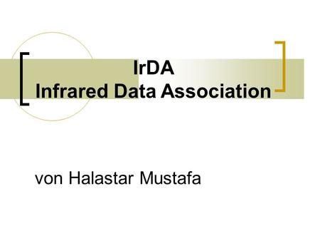IrDA Infrared Data Association von Halastar Mustafa.