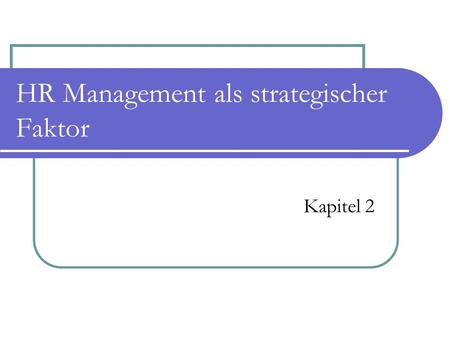 HR Management als strategischer Faktor Kapitel 2.
