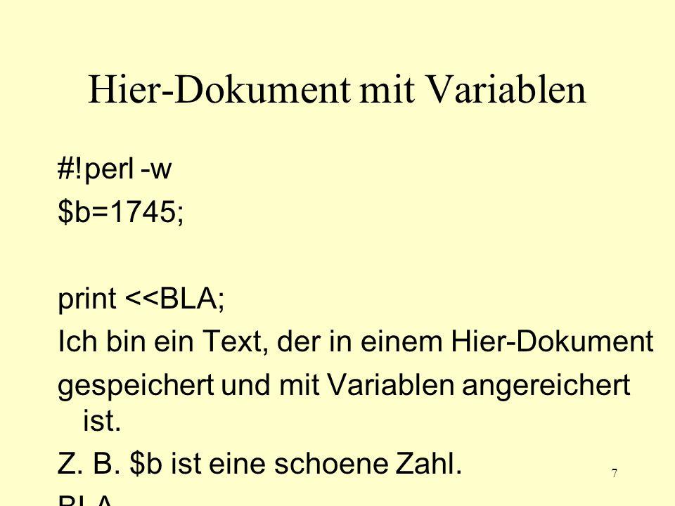 8 Programmausgabe Ich bin ein Text, der in einem Hier-Dokument gespeichert und mit Variablen angereichert ist.