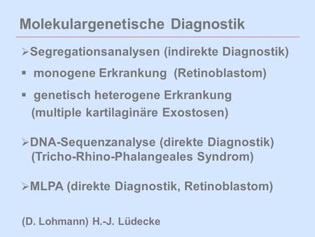Molekulargenetische Diagnostik