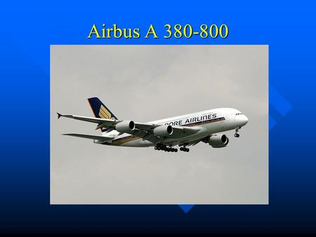 Airbus A 380-800.