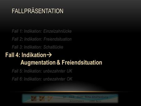 Augmentation & Freiendsituation