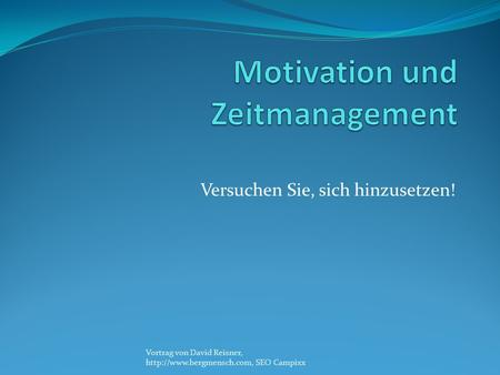 Motivation und Zeitmanagement