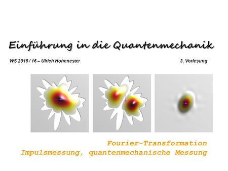 Fourier-Transformation Impulsmessung, quantenmechanische Messung