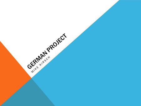 GERMAN PROJECT MIKE KIRSCH. FLIGHT TO BERLIN GERMANY gehen nach berlin mit dem Flugzeug. Fur 3 Tage Air FranceOhareTegel5:10p12:00p+11from $789+11from.