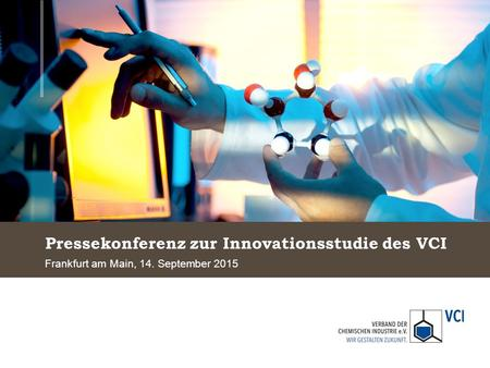 Pressekonferenz zur Innovationsstudie des VCI Frankfurt am Main, 14. September 2015.