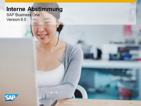 INTERN Interne Abstimmung SAP Business One Version 9.0.