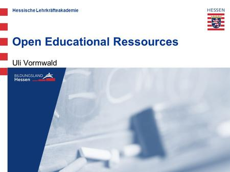 Hessische Lehrkräfteakademie Uli Vormwald Open Educational Ressources.