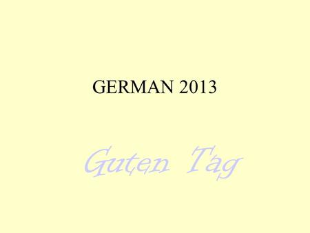 GERMAN 2013 Guten Tag. DATIVE has the following forms: definite articles: der => dem das => dem die => der pl.: die => den (+n) diesem / dieser / diesen.