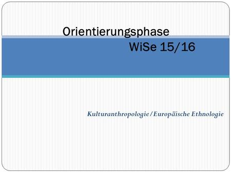 Orientierungsphase WiSe 15/16