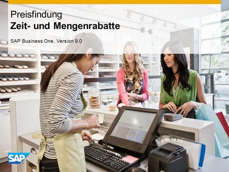 INTERN Preisfindung Zeit- und Mengenrabatte SAP Business One, Version 9.0.