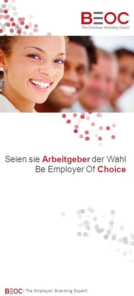 Seien sie Arbeitgeber der Wahl Be Employer Of Choice I The Employer Branding Expert.