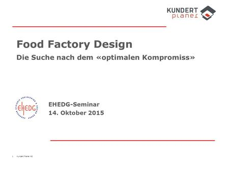 Food Factory Design Die Suche nach dem «optimalen Kompromiss»