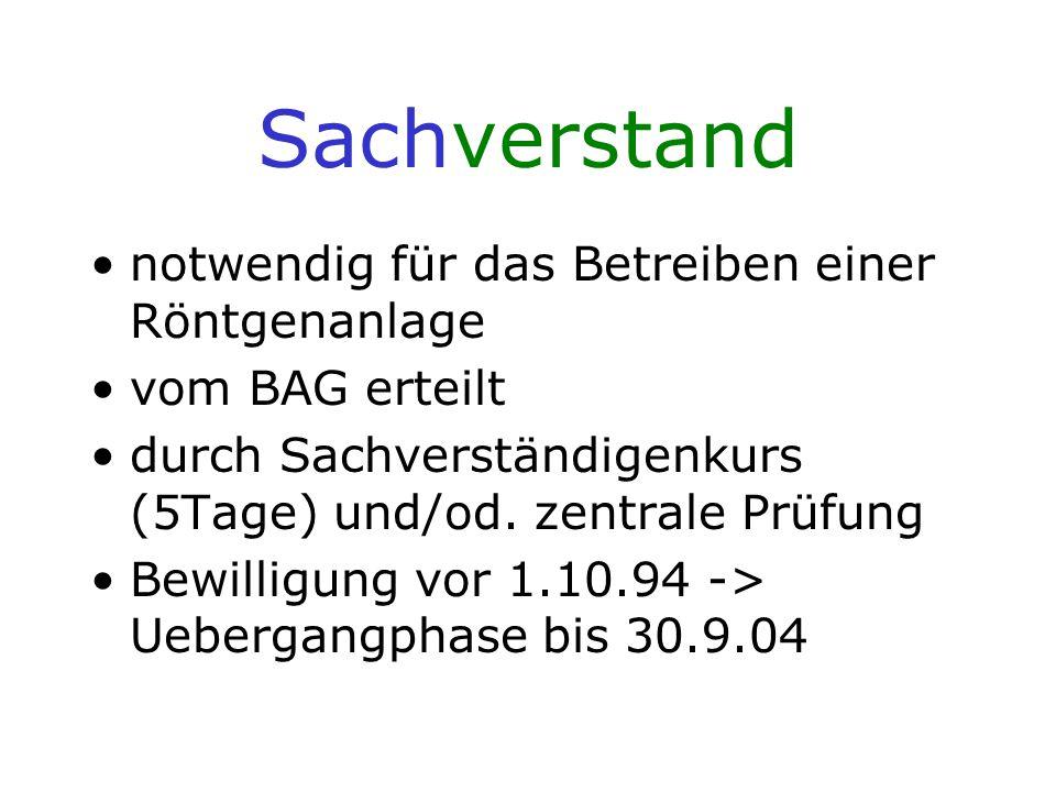 Sachkunde Voraussetzung zur Anwendung dosisintensiver Röntgenunter- suchungen(Achsenskelett,Becken,Abdo- men, BV!) in der SGR u.SGPMR ab 1.1.02.