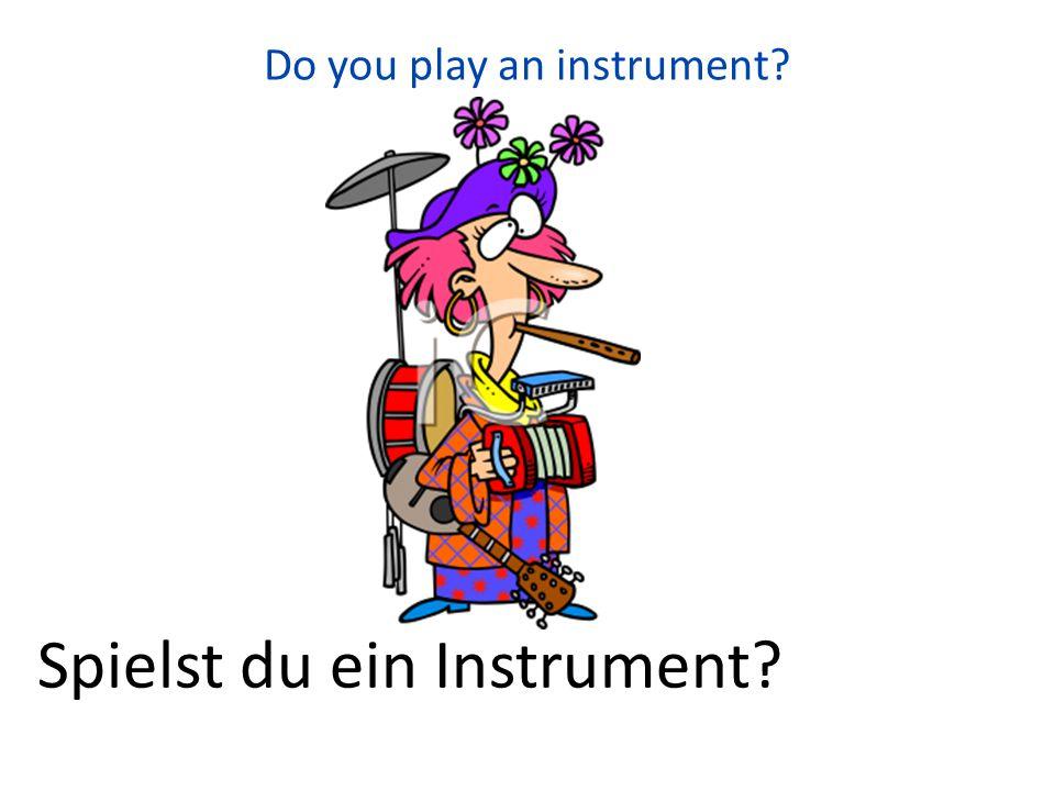 You (guys) play piano. Ihr spielt Klavier.