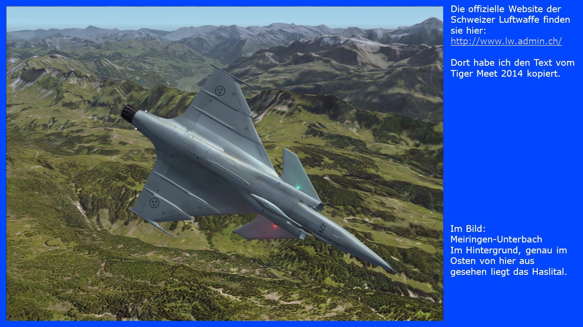 Im Bild: Justistal Wiederum ein Tiefflug mit hoher Geschwindigkeit, nur am FlightSim gestattet.
