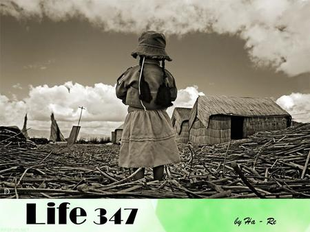 Life 347 by Ha - Re.