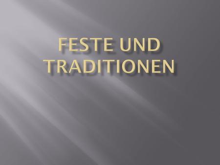feste und br uche in deutschland ppt herunterladen. Black Bedroom Furniture Sets. Home Design Ideas