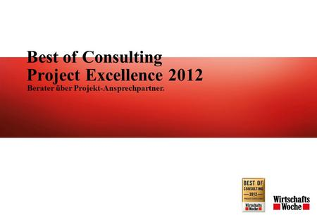 Best of Consulting Project Excellence 2012 Berater über Projekt-Ansprechpartner.