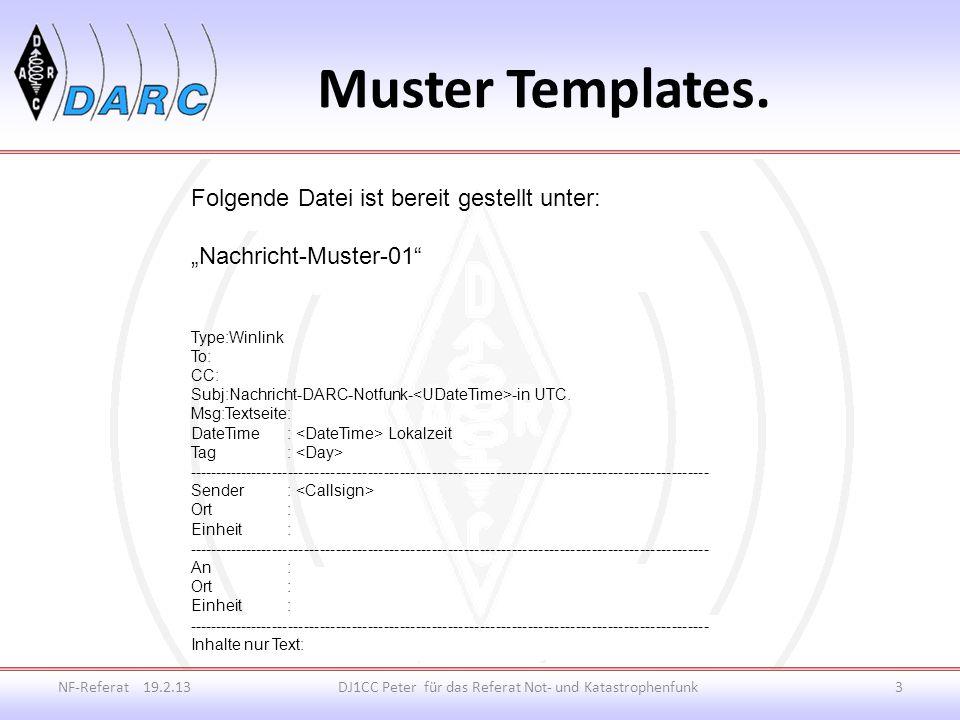 Einkopieren nach: NF-Referat 19.2.13DJ1CC Peter für das Referat Not- und Katastrophenfunk4