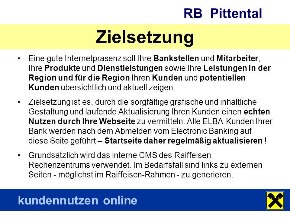 RB Pittental kundennutzen online Zielgruppen (Kopfmenü) Jugend (young generation, Jugend & Studenten) Private Unternehmer Mitglied Mitarbeiter Bankstellen