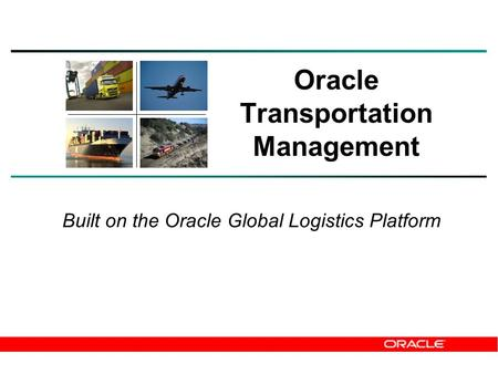 Oracle Transportation Management