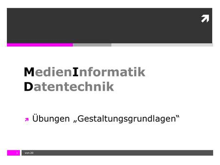 MedienInformatik Datentechnik