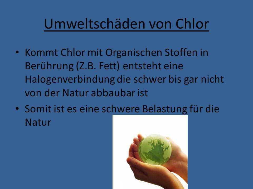 Fazit Chlor wird nicht immer empfohlen.
