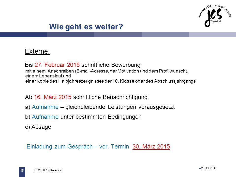 17 POS JCS-Thesdorf29.11.2011 Wie geht es weiter.JCS: schriftliche Erklärung (vgl.