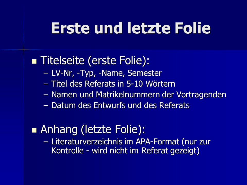 Abgabe der Folien: Entwurf Vollständiger Entwurf (d.h.