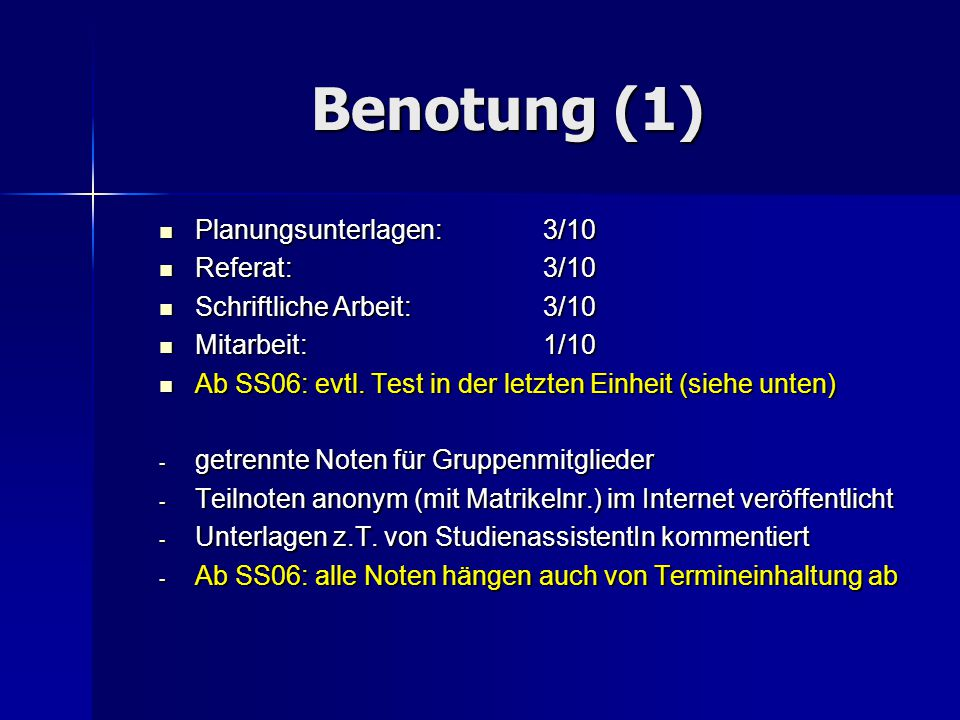 Benotung (2) AnforderungBenotungskriterien (Auswahl) Planung1.