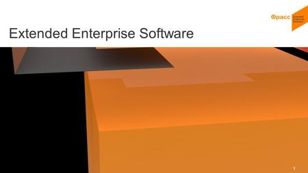 Opacc, CH-Kriens/LucerneOpaccConnect 201430.10.2014 1 Extended Enterprise Software.