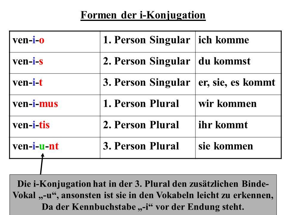 Formen der konsonantischen Konjugation curr-o1.Person Singularich laufe curr-i-s2.