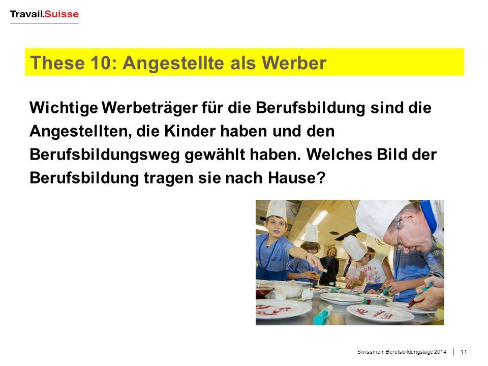 Swissmem Berufsbildungstage 2014 12 Kurze Zusammenfassung