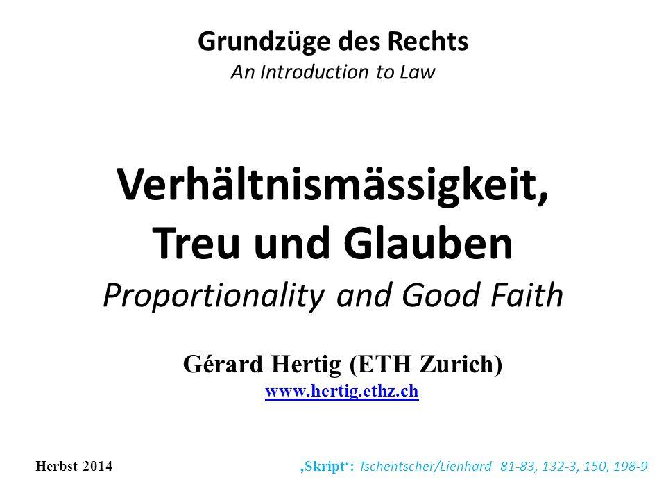 Inhaltsverzeichnis Course Outline 1.Zusammenfassungen 2.Grundsatz der Verhältnismässigkeit 3.Grundsatz des Vertrauensschutzes 17.11.20142G.