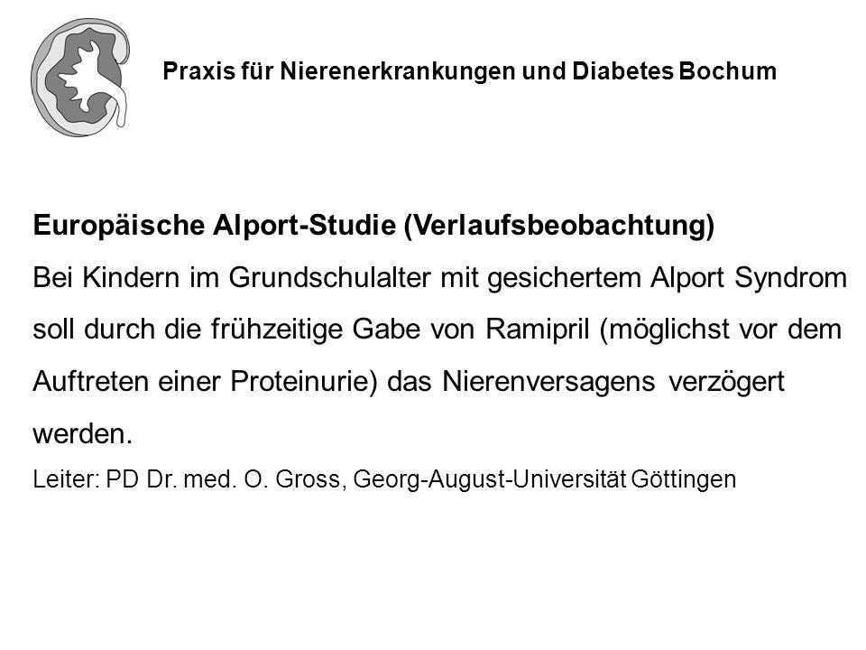 Praxis für Nierenerkrankungen und Diabetes Bochum Zwischenauswertung der Europäischen Alport-Studie