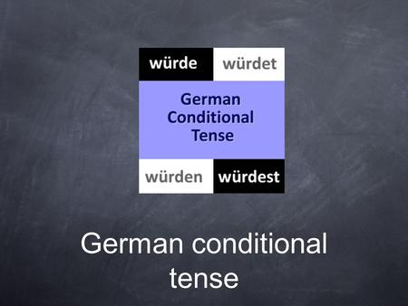 German conditional tense. When is it used? The situation for when the German conditional tense is used is quite easy to identify. In English it is identifiable.